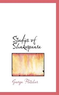 Studies of Shakespeare