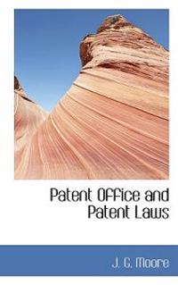 Patent Office and Patent Laws