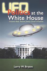 UFO Politics at the White House