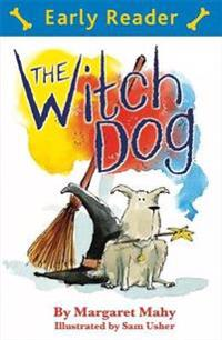 Early Reader: The Witch Dog