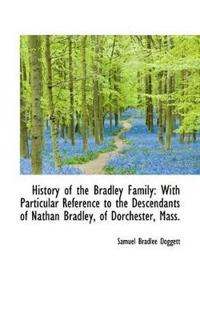 History of the Bradley Family