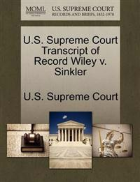 U.S. Supreme Court Transcript of Record Wiley V. Sinkler