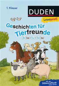 Leseprofi - Silbe für Silbe: Geschichten für Tierfreunde (1. Klasse)
