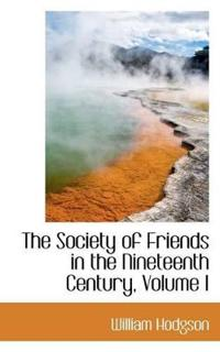 The Society of Friends in the 19th Century