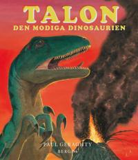 Talon : den modiga dinosaurien