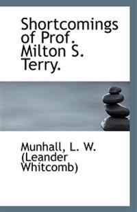 Shortcomings of Prof. Milton S. Terry.