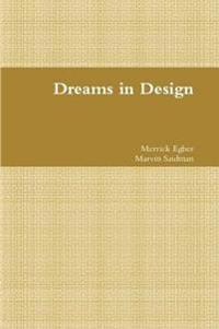Dreams in Design