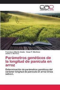 Parametros Geneticos de La Longitud de Panicula En Arroz