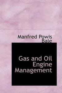 Gas and Oil Engine Management