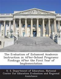 The Evaluation of Enhanced Academic Instruction in After-School Programs