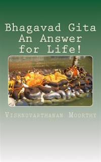 Bhagavad Gita an Answer for Life!