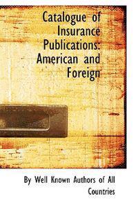 Catalogue of Insurance Publications