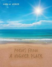 Poems from a Higher Place