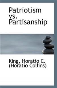 Patriotism vs. Partisanship