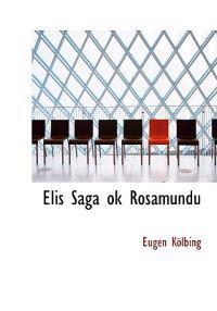Elis Saga Ok Rosamundu