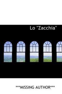 """Lo """"Zacchia"""""""