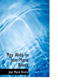 MGA Akda Ni Jose Maria Rivera