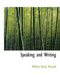 Speaking and Writing