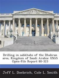 Drilling in Sabkhahs of the Dhahran Area, Kingdom of Saudi Arabia