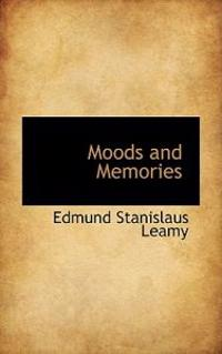 Moods and Memories
