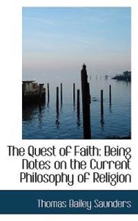 The Quest of Faith