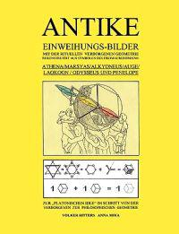 Antike Einweihungs-Bilder mit der rituellen verborgenen Geometrie rekonstruiert aus Symbolen des Freimaurer-Ordens: Athena / Marsyas / Alkyoneus / Auge / Laokoon / Odysseus und Penelope
