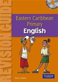 Primary English Revision Guide for the Eastern Caribbean