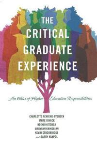 The Critical Graduate Experience