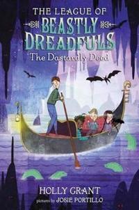 League of Beastly Dreadfuls Book 2