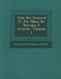 Vida Del General D. Jos¿ Mar¿a De Torrijos Y Uriarte, Volume 1
