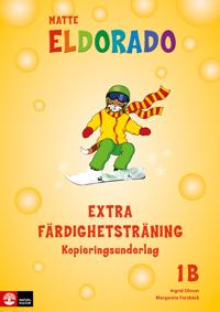Eldorado matte 1B Extra färdighetsträning kopieringsunderlag