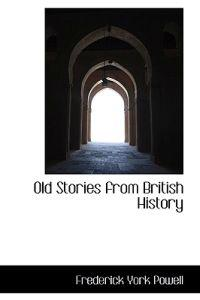 Old Stories from British History
