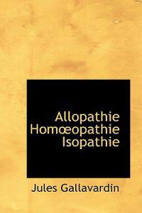 Allopathie Homoeopathie Isopathie