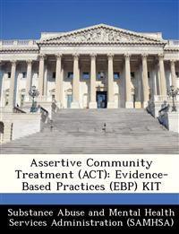 Assertive Community Treatment (ACT)