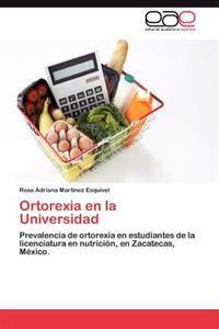Ortorexia En La Universidad