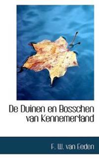 De Duinen En Bosschen Van Kennemerland