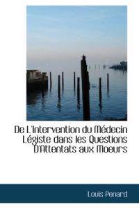 De L'intervention Du Medecin Legiste Dans Les Questions D'attentats Aux Moeurs
