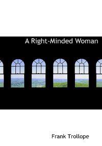 A Right-minded Woman