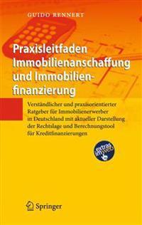 Praxisleitfaden Immobilienanschaffung Und Immobilienfinanzierung