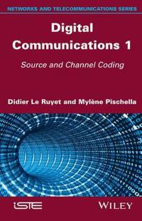 Digital Communications 1: Source and Channel Coding