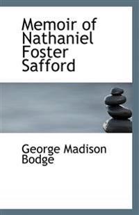 Memoir of Nathaniel Foster Safford