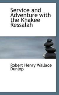 Service and Adventure With the Khakee Ressalah