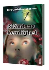 Sländans hemlighet (Bok+CD)