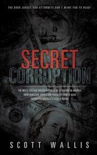 Secret Corruption