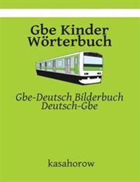 GBE Kinder Worterbuch: GBE-Deutsch Bilderbuch, Deutsch-GBE