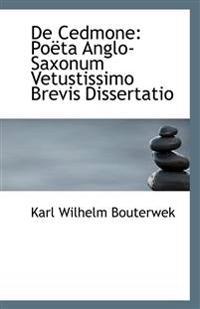 de Cedmone: Poeta Anglo-Saxonum Vetustissimo Brevis Dissertatio