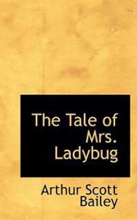 The Tale of Mrs. Ladybug