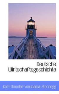 Deutsche Wirtschaftsgeschichte