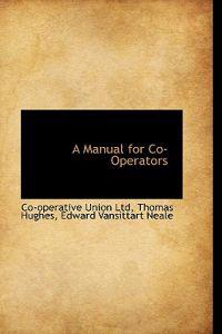 A Manual for Co-operators