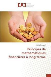 Principes de Math�matiques Financi�res � Long Terme